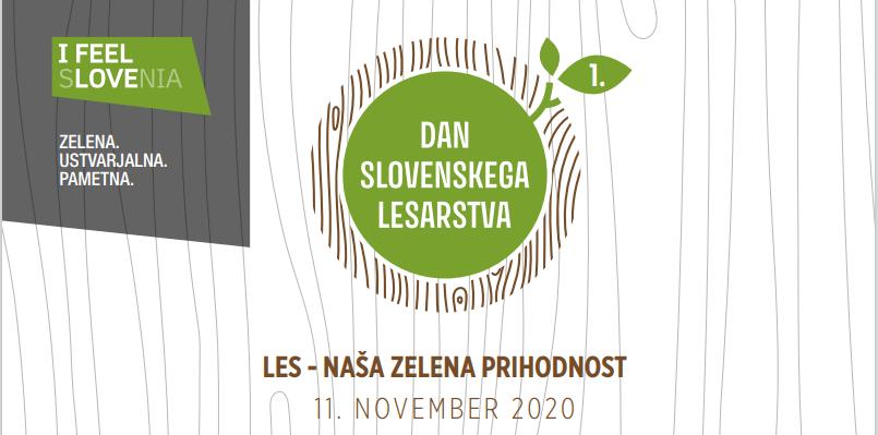 Dan slovenskega lesarstva: LES – NAŠA ZELENA PRIHODNOST –  11. november 2020