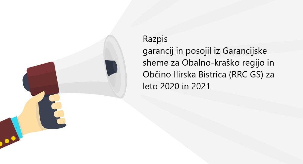 Razpis  garancij in posojil iz Garancijske sheme za Obalno-kraško regijo in Občino Ilirska Bistrica (RRC GS) za leto 2020 in 2021